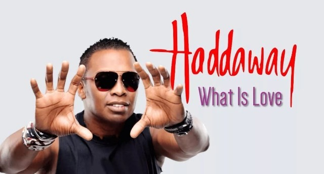«What Is Love» Haddaway